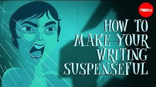 How to make your writing suspenseful - Victoria Smith