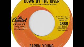 Faron Young ~ Down By The River