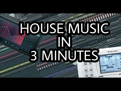 MAKE HOUSE MUSIC IN 3 MINUTES [FL STUDIO]
