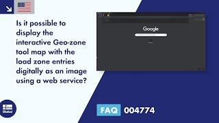 FAQ 004774 | Is it possible to display the interactive Geo-zone tool map with the load zone entries digitally as an image using a web service?