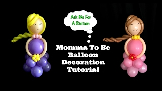 Momma To Be Balloon Decoration Tutorial - Baby Shower Idea