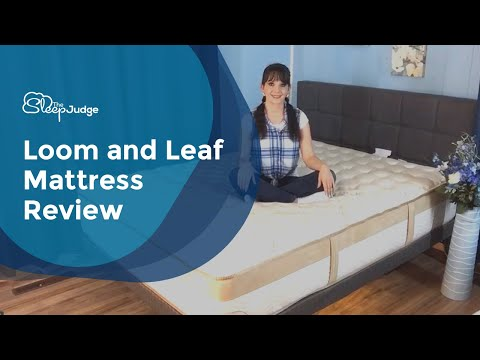 Loom And Leaf Mattress Review The Sleep Judge S Blog