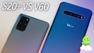 Samsung Galaxy S20+ vs. LG V60 ThinQ 5G camera comparison