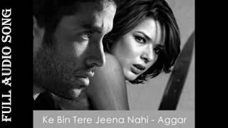 KE BIN TERE - Aggar ( With LYRICS) | Udita Goswami
