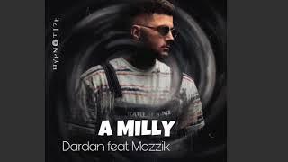 DARDAN FT. MOZZIK ~ A MILLY [Hörprobe]