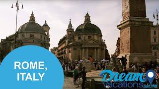 Rome, Italy | Dream Vacations