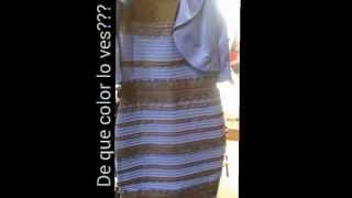 De que color lo ves, what color you seee