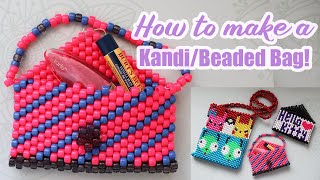 HOW TO MAKE A KANDI/BEADED BAG!/Step By Step/How To Tutorial!