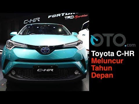 Toyota C-HR Meluncur Tahun Depan I OTO.com