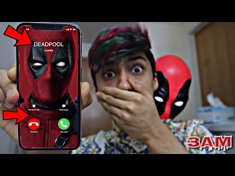 DO NOT CALL DEADPOOL AT 3AM!! *OMG HE CAME TO MY HOUSE*