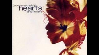 Hearts and Flowers - Joan Armatrading (with lyrics)