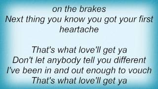 Joe Nichols - That's What Love'll Get You Lyrics