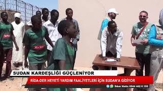 Sudan kardeşliği güçleniyor