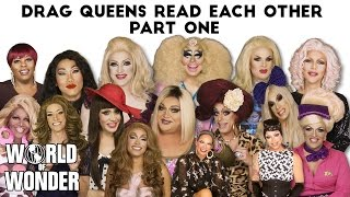 Trixie, Katya, Raja, Raven, and More RuPaul's Drag Race Queens Read Each Other to Filth! Part 1