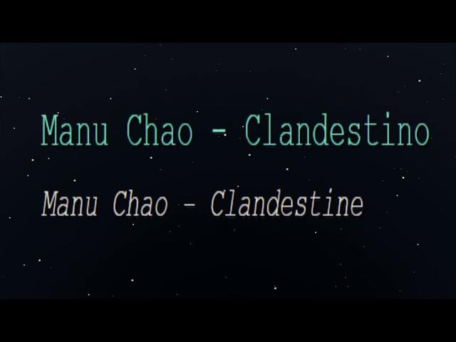 Manu Chao - Clandestino (English Lyrics Translation)