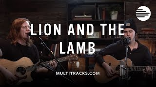 Lion & the Lamb (MultiTracks Sessions)