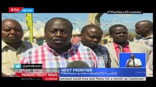 Monday Night News: Next Frontier; Kenya's oldest irrigation scheme-Perkera Scheme is in danger
