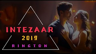 Intezaar New Ringtone Mithoon Feat Arijit Singh And Asees Kaur