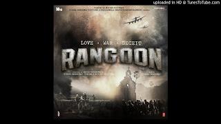Arijit Singh (Alvida-full song) - Rangoon |Kangna |Shahid Kapoor|Saif Ali khan| Gulzar