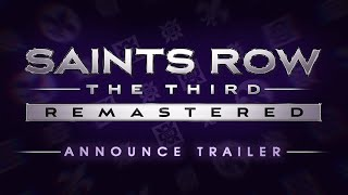 Restaurado, renovado, remasterizado: Saints Row The Third