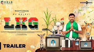 LKG Official Trailer   RJ Balaji, Priya Anand, J.K. Rithesh   Leon James   K.R. Prabhu
