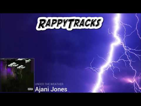 Ajani Jones - Under the Weather