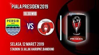 Video Live Streaming Piala Presiden 2019, Persib Bandung Vs Perseru Serui, Selasa Pukul 18.30 WIB