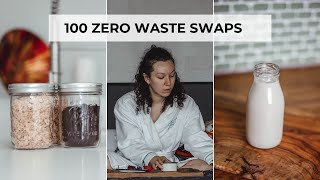 100 ZERO WASTE SWAPS YOU HAVE TO TRY