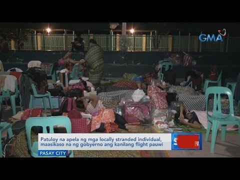 [GMA]  Saksi: Patuloy na apela ng mga locally stranded individual…