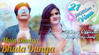 Main Duniya Bhula Dunga Dj Rimex Music Mp3 Song Dj Sorif