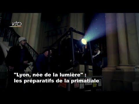 """""""Lyon, née de la lumière"""" : les préparatifs de la primatiale"""