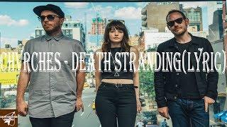 CHVRCHES   Death Stranding(Lyric)   DANCEFLOORDELUXE