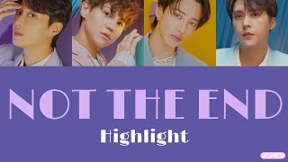【 カナルビ / 日本語字幕 / 歌詞 】NOT THE END (불어온다) - Highlight (하이라이트)