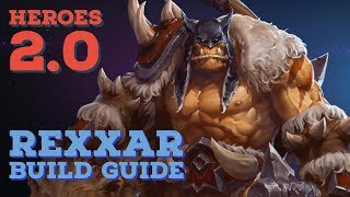 Quick Guides | Heroes 2.0 | Rexxar Build Guide