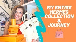 MY ENTIRE HERMES COLLECTION & JOURNEY