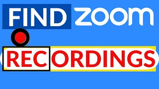 FIND your #ZOOM RECORDINGS ( on your laptop, or in the cloud )