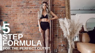HOW TO ALWAYS PUT TOGETHER THE PERFECT OUTFIT | 5 STEPS