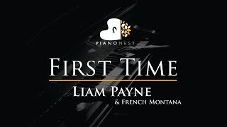 Liam Payne, French Montana   First Time   Piano Karaoke  Sing Along Cover With Lyrics