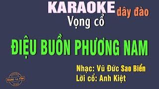 Karaoke   Điệu Buồn Phương Nam | Vọng Cổ Câu 126 Dây đào