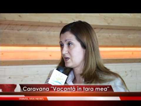 "Caravana "" Vacanta in tara mea """