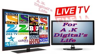How To Watch Live Tv  For (A K Digital's)