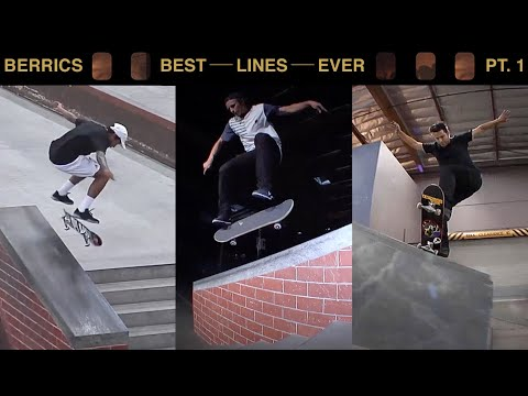The Best Lines Ever Done At The Berrics | Pt. 1