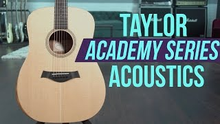 Taylor Guitars Academy Series 10e and 12e