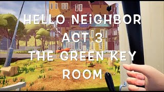 how to beat hello neighbor act 3 green key - Free Online