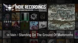 In Vain - Standing on the Ground of Mammoths