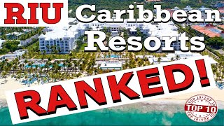Top 10 Caribbean RIU All-Inclusive Resorts RANKED