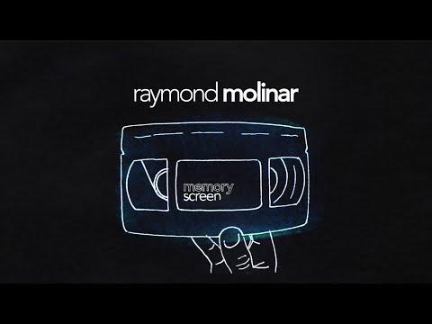 MemoryScreen #12 Raymond Molinar