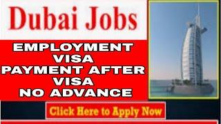 Job In Dubai | Latest Job In Dubai | Employment Visa For UAE | How To Find Job In Dubai | June 2019