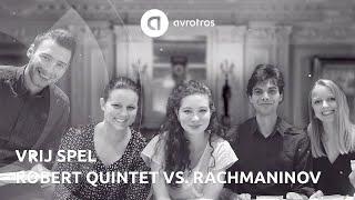 Robert Quintet feat. Sergej Rachmaninov | Vrij Spel ♬ | De Muziekfabriek
