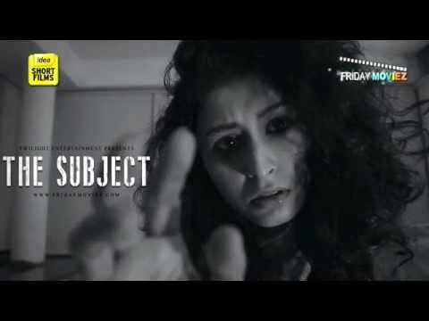The Subject - Latest Thriller Short film 2015
